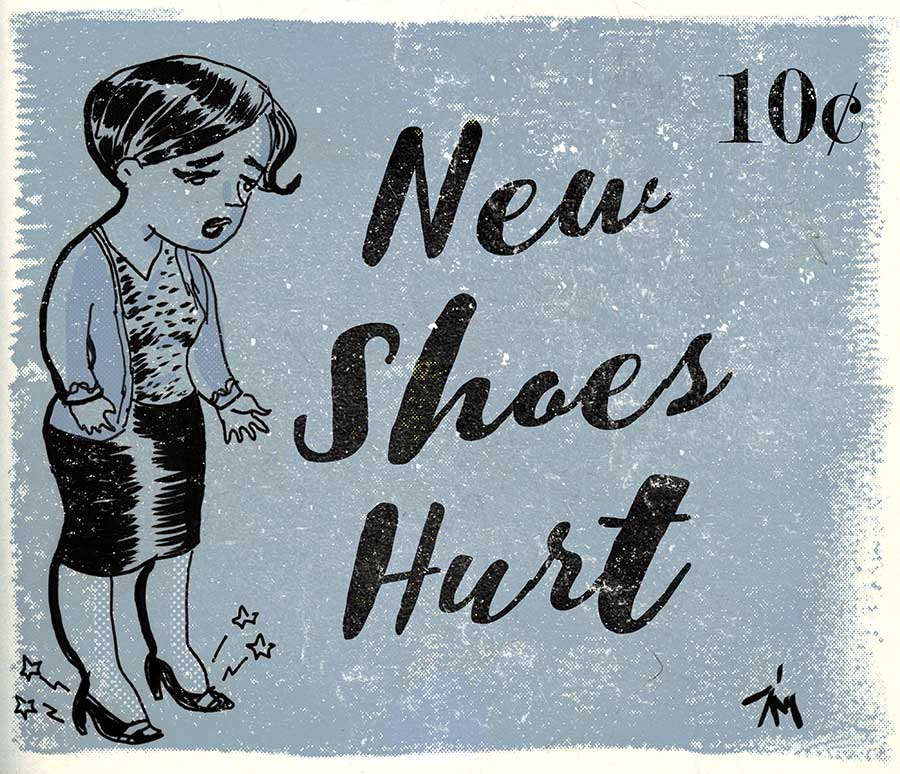 Illustration titled: New Shoes Hurt