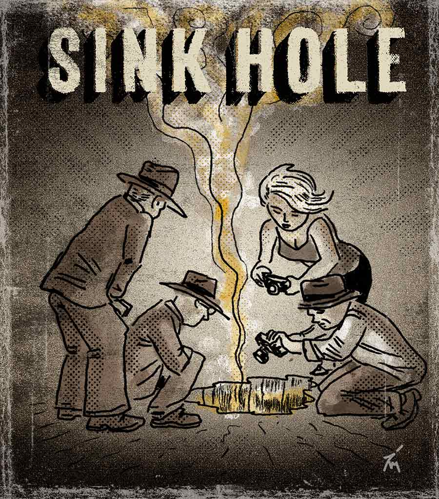 illustration titled Sink Hole.