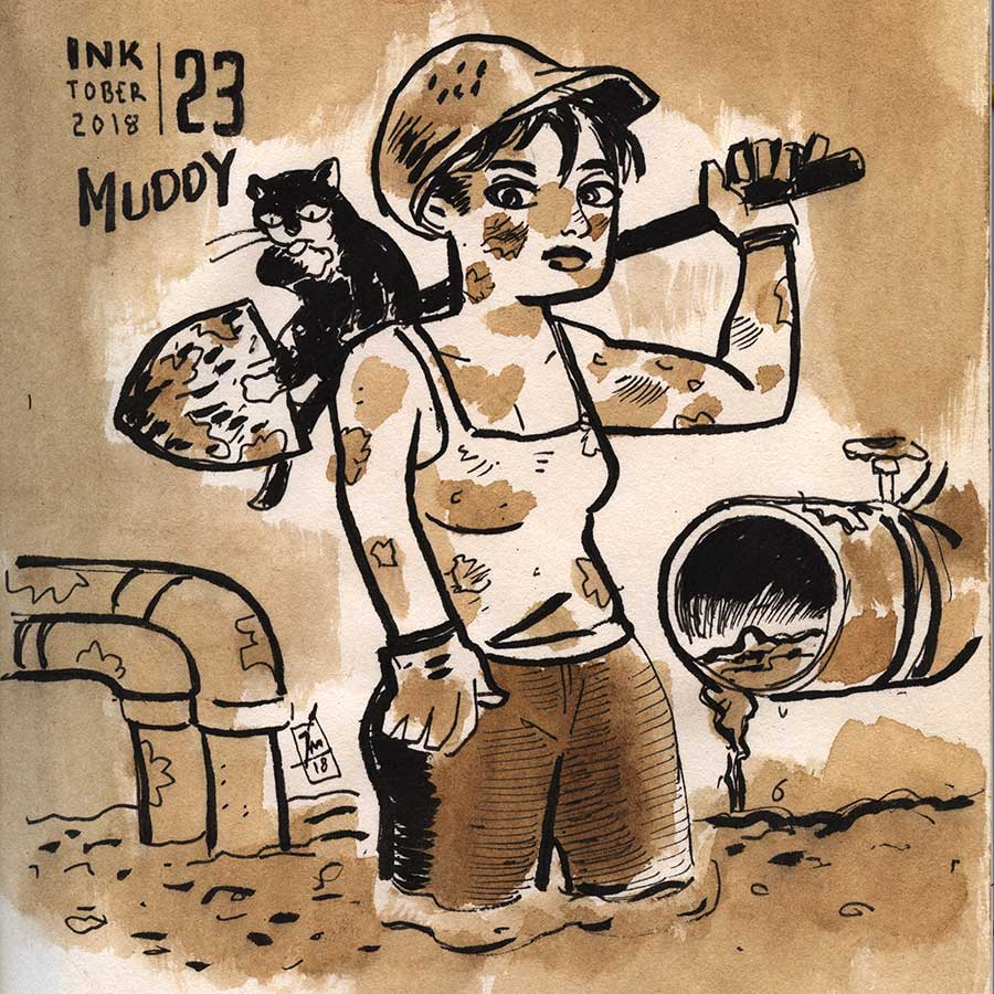 illustration title: Inktober 23: Muddy.