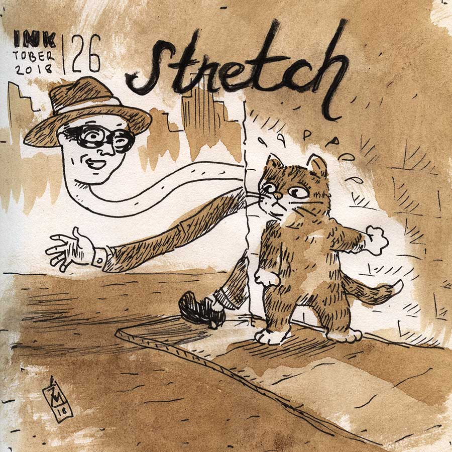 illustration title: Inktober 26: Stretch.